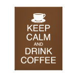 Keep Calm and Drink Coffee Wall Art Wrapped Canvas Canvas Print
