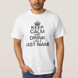 Keep Calm and Drink Custom Last Name T Shirts