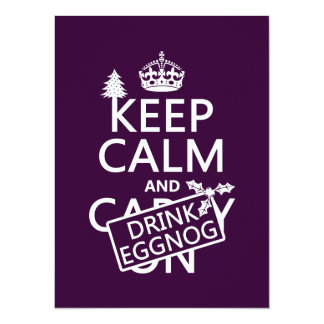 "Keep Calm and Drink Eggnog (customize colors) 5.5"" X 7.5"" Invitation Card"