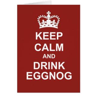 KEEP CALM AND DRINK EGGNOG Greeting Card