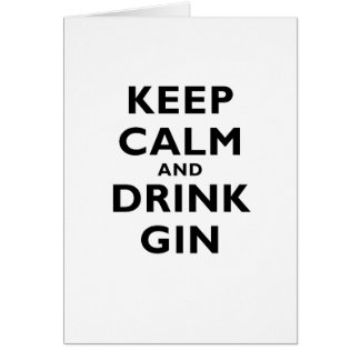 Keep Calm and Drink Gin Card