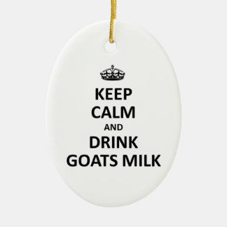 Keep calm and drink Goats Milk Christmas Ornament
