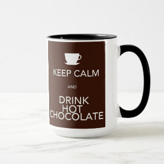 Keep Calm and Drink Hot Chocolate Mug