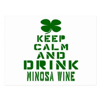 Keep Calm And Drink Minosa wine. Postcard