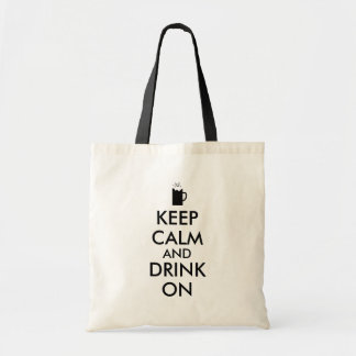 Keep Calm and Drink On Beer Soda Root Beer Lovers Tote Bags