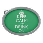 Keep Calm and Drink On Belt Buckle