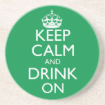 Keep Calm and Drink On Coaster