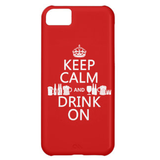 Keep Calm and Drink On (customisable colours) iPhone 5C Case