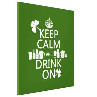 Keep Calm and Drink On (irish st patricks) Canvas Print