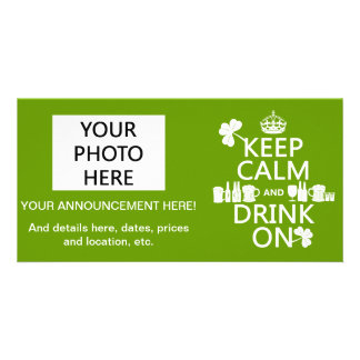 Keep Calm and Drink On (irish st patricks) Personalised Photo Card