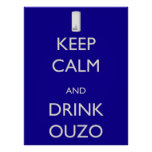 Keep Calm and Drink Ouzo Poster