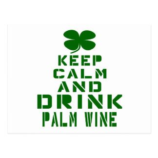 Keep Calm And Drink Palm Wine. Postcard