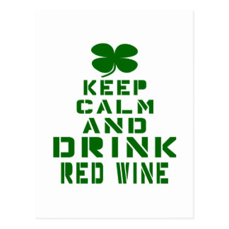 Keep Calm And Drink Red Wine. Postcard