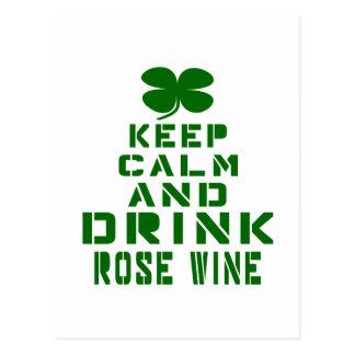 Keep Calm And Drink Rose wine. Postcard