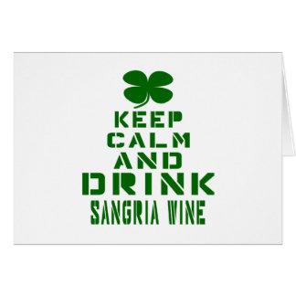 Keep Calm And Drink Sangria Wine. Greeting Card