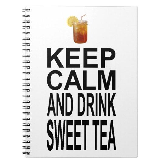 Keep Calm and Drink Sweet Tea Notebook