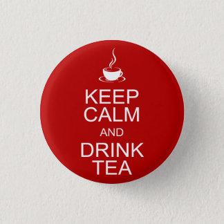 Keep Calm and Drink Tea 3 Cm Round Badge