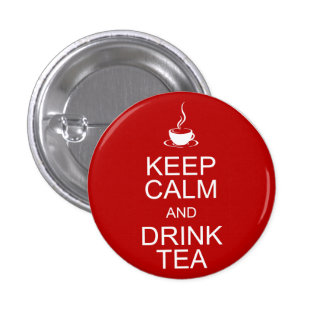 Keep Calm and Drink Tea 3 Cm Round Badge