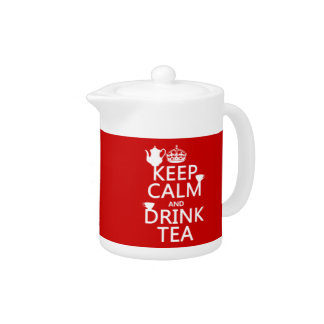 Keep Calm and Drink Tea - All Colors