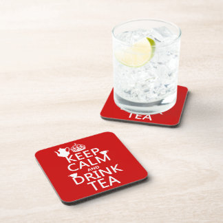 Keep Calm and Drink Tea - All Colors Drink Coaster