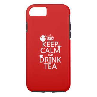 Keep Calm and Drink Tea - All Colors iPhone 8/7 Case