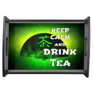 keep calm and drink tea - asia edition - green tea serving tray