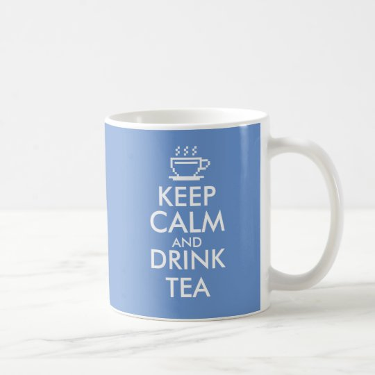 Keep Calm and drink tea mug | Custom