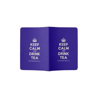 Keep Calm and Drink Tea Passport Holder