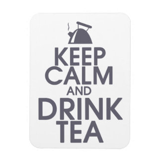 Keep Calm and Drink Tea Premium Magnet