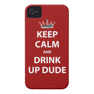 Keep Calm and Drink Up Dude iPhone 4 Case-Mate Cases