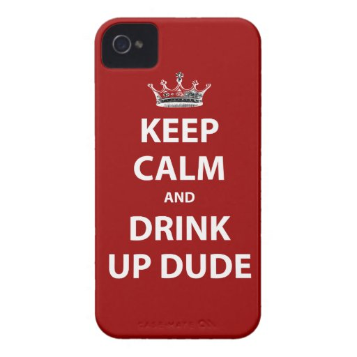 Keep Calm and Drink Up Dude Blackberry Case