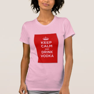 Keep Calm and Drink Vodka T-Shirt - LI