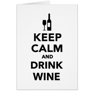 Keep calm and drink Wine Cards