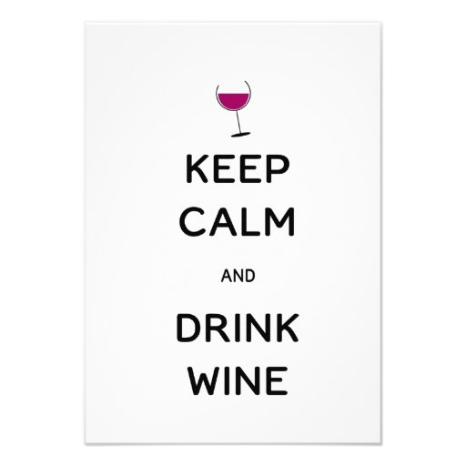 Keep Calm and Drink Wine Custom Invite