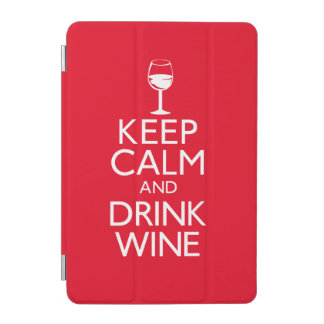 Keep Calm and Drink Wine iPad Mini Cover