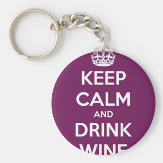 Keep Calm and Drink Wine Key Ring