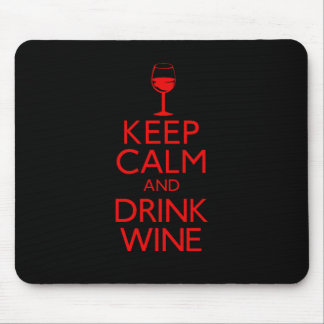 Keep Calm and Drink Wine Mouse Mat