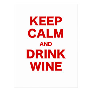 Keep Calm and Drink Wine Post Card