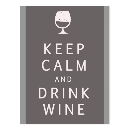 Keep Calm and Drink Wine Postcards