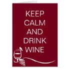 Keep Calm and Drink Wine Quote with Grapes Card