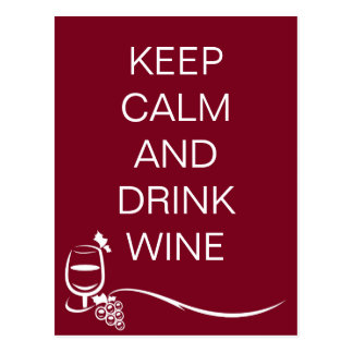 Keep Calm and Drink Wine Quote with Grapes Postcard