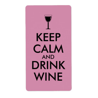 Keep Calm and Drink Wine Wine Lover Custom Shipping Label