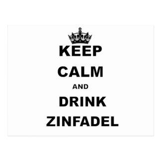 KEEP CALM AND DRINK ZINFADEL POSTCARD
