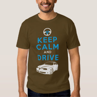 Keep Calm and Drive -156- /version2 Shirts