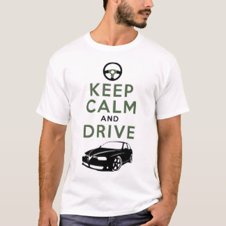 Keep Calm and Drive -156- /version5 T-Shirt