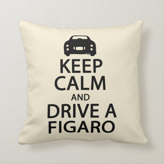 Keep calm and drive a Figaro pillow cushion