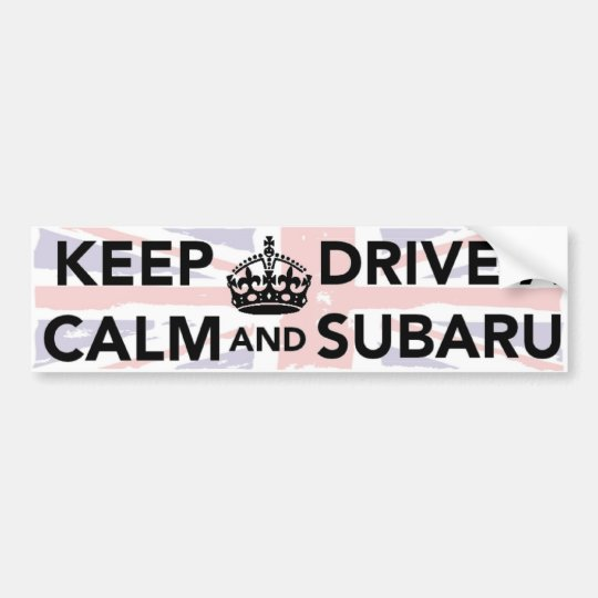 Keep Calm And Drive A Subaru Bumper Sticker
