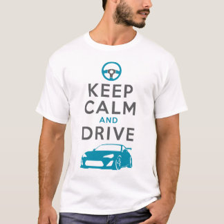 Keep Calm and Drive -GT86- /version2 T-Shirt