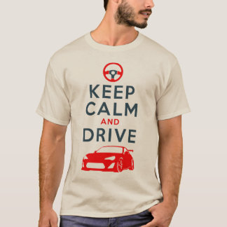 Keep Calm and Drive -GT86- /version4 T-Shirt