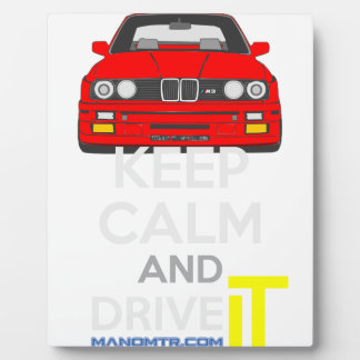 Keep Calm and Drive IT - cod. M3E30 Plaque